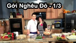 Ca Sỉ Lưu Việt Hùng's Cooking Show vơí Phuong Nguyen - Gởi Nghêu Đỏ - 1/3