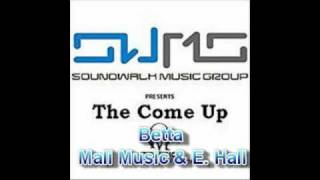 Betta (With Lyrics) - Mali Music & E. Hall