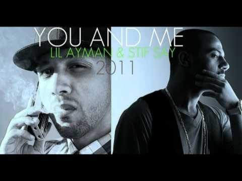 Stif Say Ft. Lil'Ayman Baby - You And Me  ستيف ساي - ليل ايمن . انتا & انا