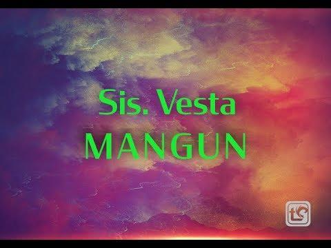Sis. Vesta Mangun