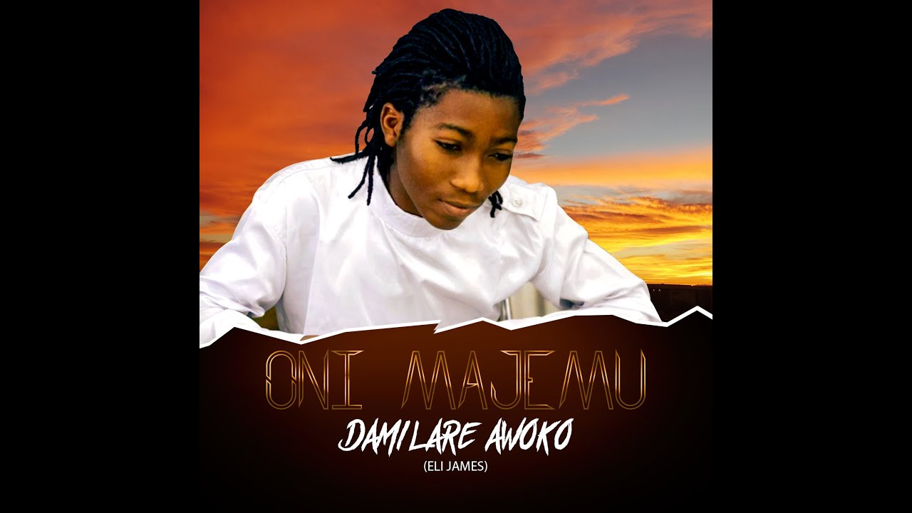 Download Damilare Awoko - Oni Majemu