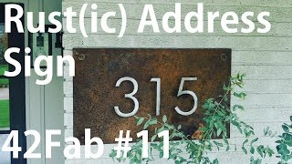 Rust(ic) Address Sign - 42Fab #11