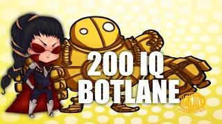 200 IQ Botlane