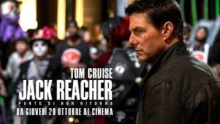 JACK REACHER - PUNTO DI NON RITORNO con Tom Cruise: secondo trailer italiano