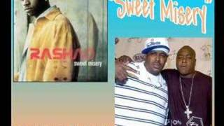 Rashad - Sweet Misery (remix) feat. Jadakiss & Sheek
