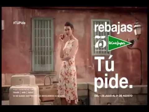 27e426bd6471 Anuncio El Corte Inglés Rebajas Verano 2016 #TampocoPidoTanto #TúPide