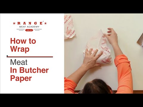 Range® Meat Academy - How to Wrap in Butcher Paper