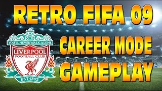 RETRO FIFA 09 LIVERPOOL CAREER MODE GAMEPLAY - MY FAVOURITE FIFA ON PS3!!