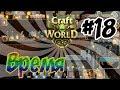 Craft the World - #18 Время