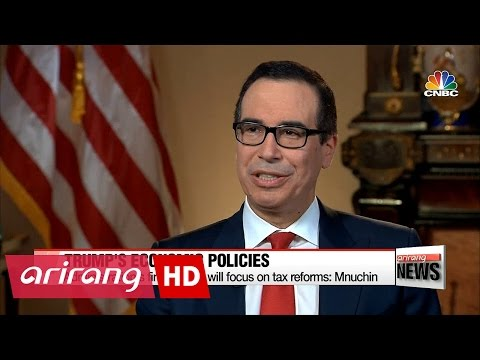 Trump administration's first budget will focus on tax reforms: Mnuchin