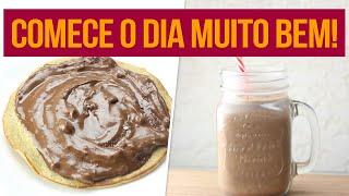 CAFÉ DA MANHÃ FITNESS FÁCIL! | Receitas Fitness Fáceis para começar o dia bem!