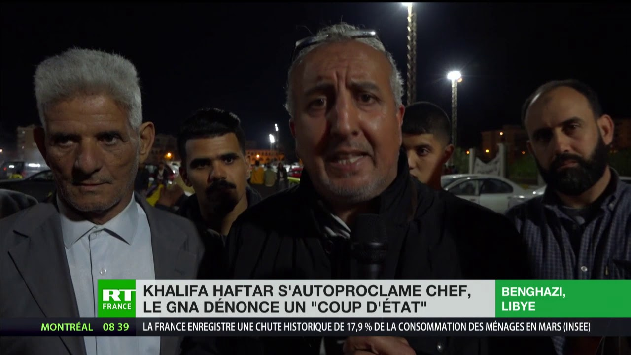 Libye : le maréchal Haftar déclare avoir pris le pouvoir, le GNA dénonce un coup d'Etat