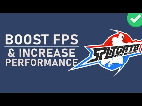 Splitgate: Arena Warfare - How to Boost FPS & Increase