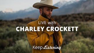 Charley Crockett - LIVE | Sofar Austin