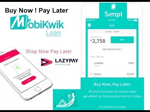 New Update of Mobikwik (Loan) , Lazy Pay-Pay Later wallet & 3 Referral Person Selected For Simpl.!!!