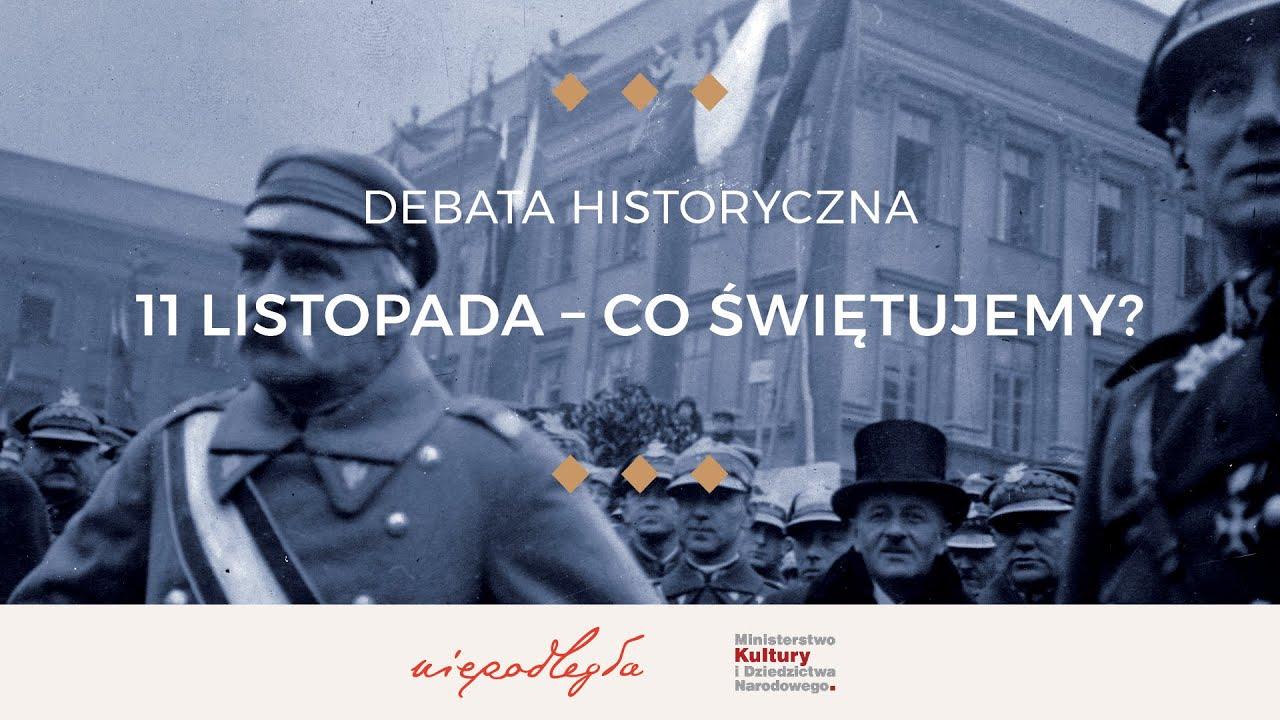 11 listopada - co świętujemy? | Wirtualna debata historyczna (HD)