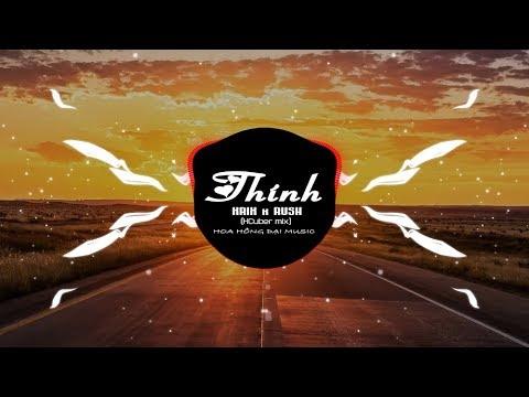 THÍNH - KRIX x RUSH x KCuber Mix | MUSIC OFFICIAL
