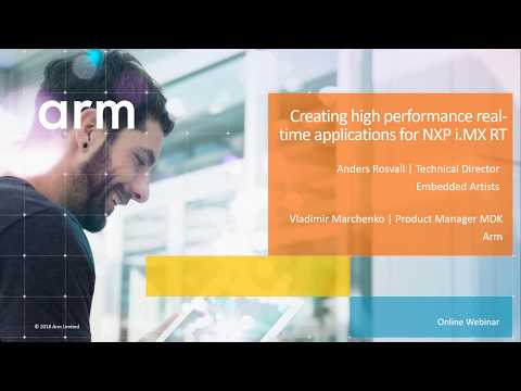 Webinar: Create high performance applications with iMX RT1052