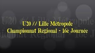 Retour sur le match... U20 // Lille Métropole