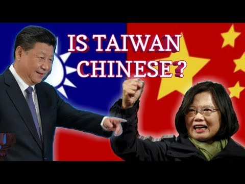 is TAIWAN part of CHINA? - The TRUTH BASED ON FACTS 2018