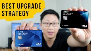Chase Sapphire Reserve: How and When to UPGRADE