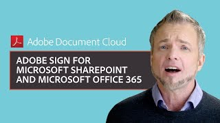 Adobe Sign for Microsoft SharePoint and Microsoft Office 365 thumbnail