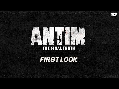 Antim: The Final Truth - First Look | Salman Khan | Aayush Sharma | Releasing 2021