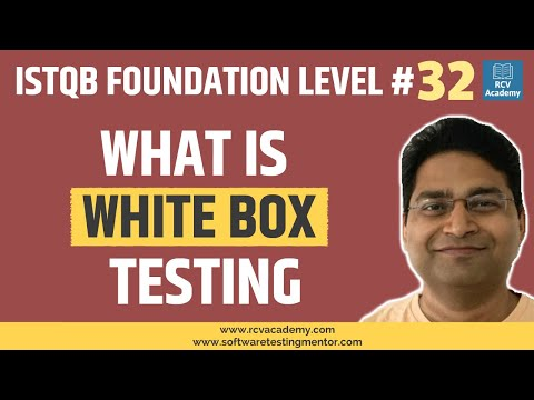 ISTQB Foundation Level #32 - White Box Testing | Structure Based Techniques