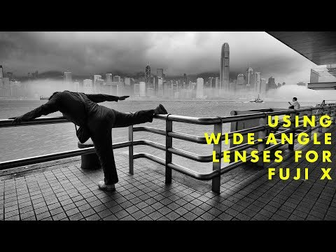 Using Wide Angle Lenses for Fuji X