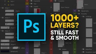Run Photoshop FAST with 1000+ Layers! Easy Trick