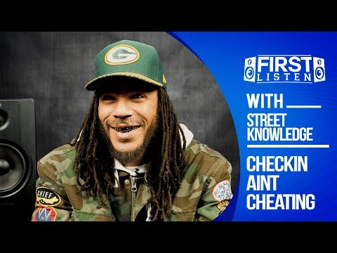 Street Knowledge - Checkin Ain't Cheatin' (Album) || First Listen