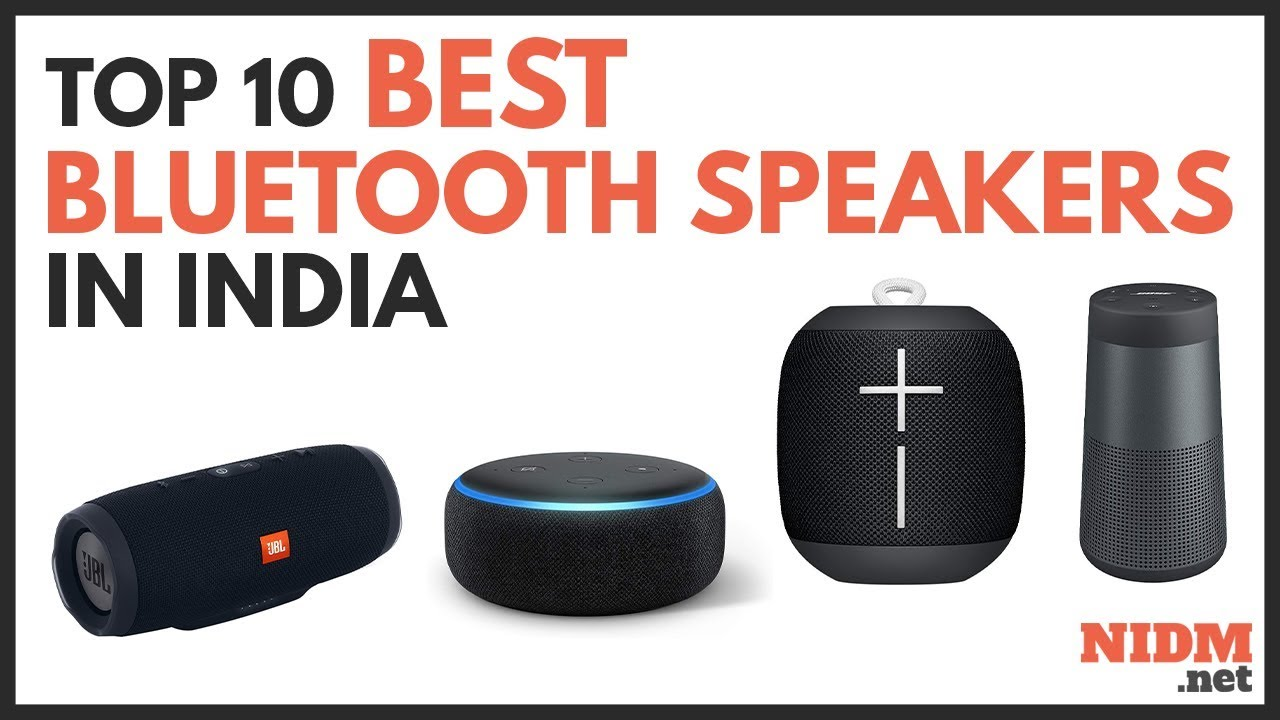 Top 10 Best Bluetooth Speaker In India 2019 Reviews With Prices Youtube