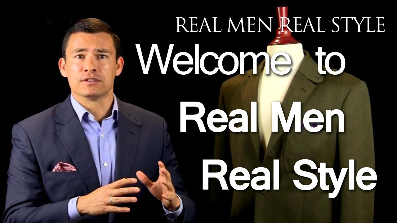 welcome to real men real styles you tube channel hello