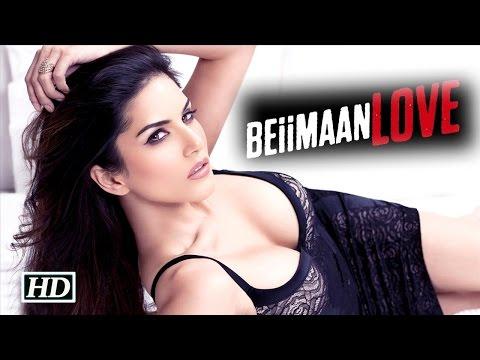 Making of Sunny Leone's Beiiman Love | Uncensored