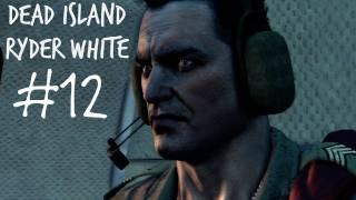 Dead Island Gameplay Walkthrough - Ryder White Campaign Part 12 - Ending