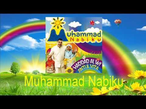 Haddad Alwi Feat Anti & Vita - Muhammad Nabiku
