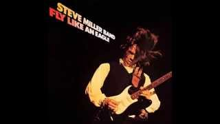 Steve Miller Band Fly Like An Eagle Hq With Lyrics