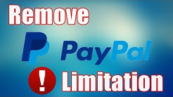 How to remove PayPal limitation quickly (Updated Method)