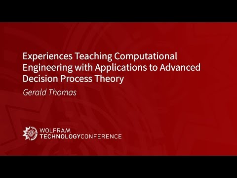 Experiences Teaching Computational Engineering with Applications to Advanced Decision Process Theory