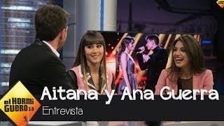 Aitana y Ana Guerra: