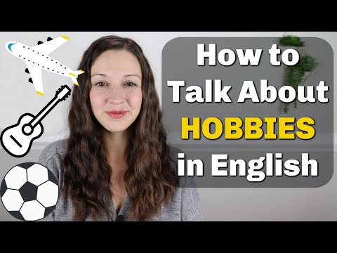 Talk about HOBBIES Fluently in English
