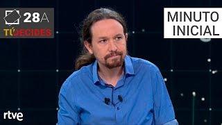 Minuto inicial de Pablo Iglesias | Debate en RTVE