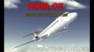 Roblox SFS Flight Simulator - How To Drive a Plane!