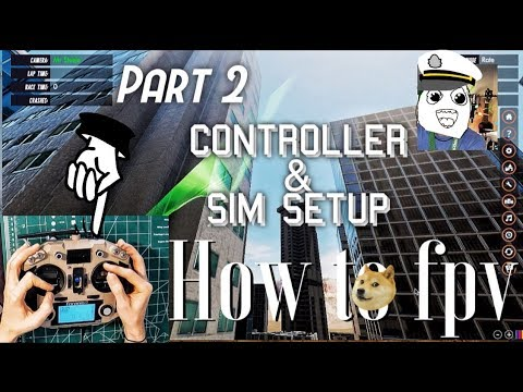 How To FPV? (Part 2) Controller and Sim Setup | START Flying!