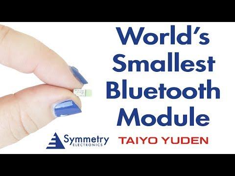 World's Smallest Bluetooth Module from TAIYO YUDEN