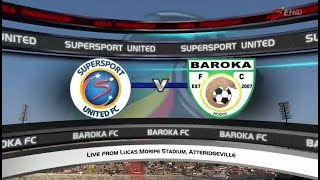 Absa Premiership 2017/18 - SuperSport United vs Baroka FC