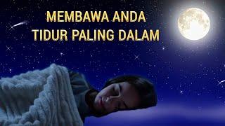 Musik Pengantar Tidur Malam, Musik Penghilang Stres