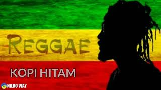 Download Lagu REGGAE | KOPI HITAM