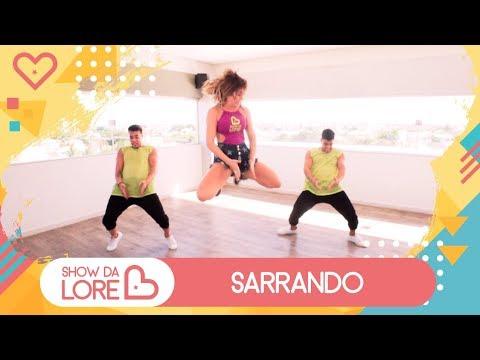 Sarrando - Rafa e Pipo Marques feat. Léo Santana - Lore Improta | Coreografia