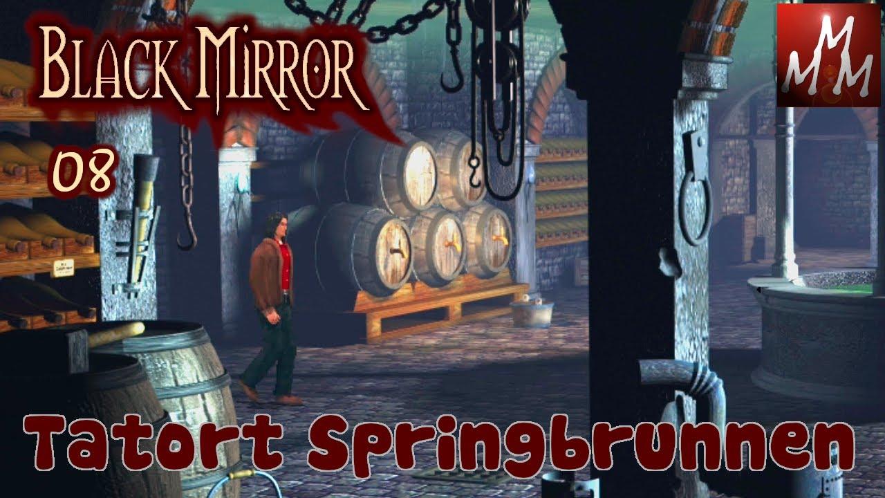 BLACK MIRROR I • 08: Tatort Springbrunnen • Point And Click Adventure